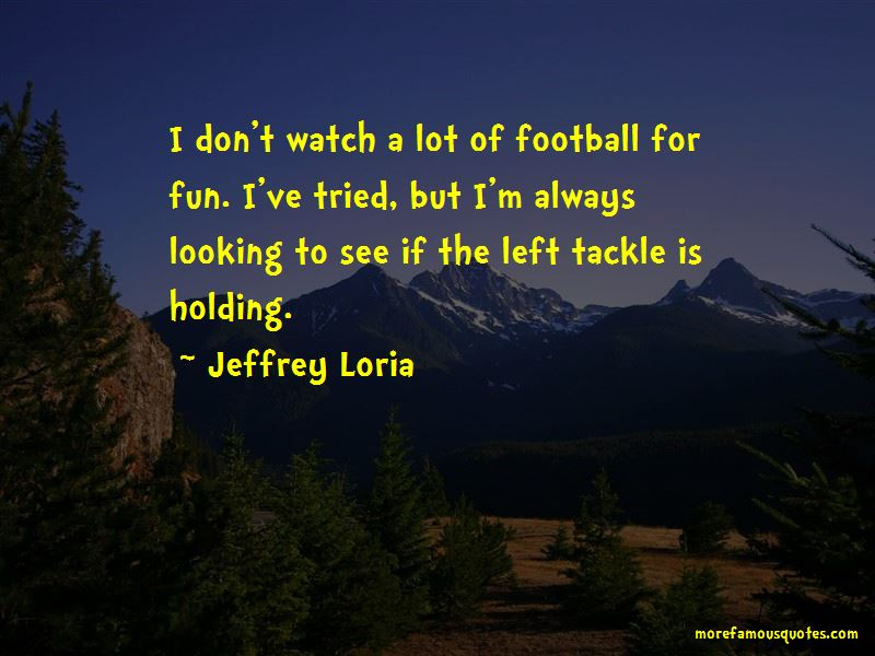 Left Tackle Quotes Pictures 3