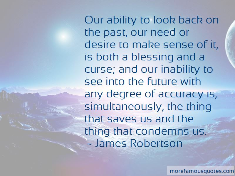 Look Into The Past To See The Future Quotes