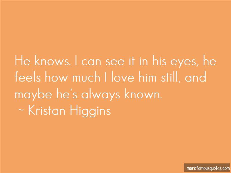 Love Him Still Quotes