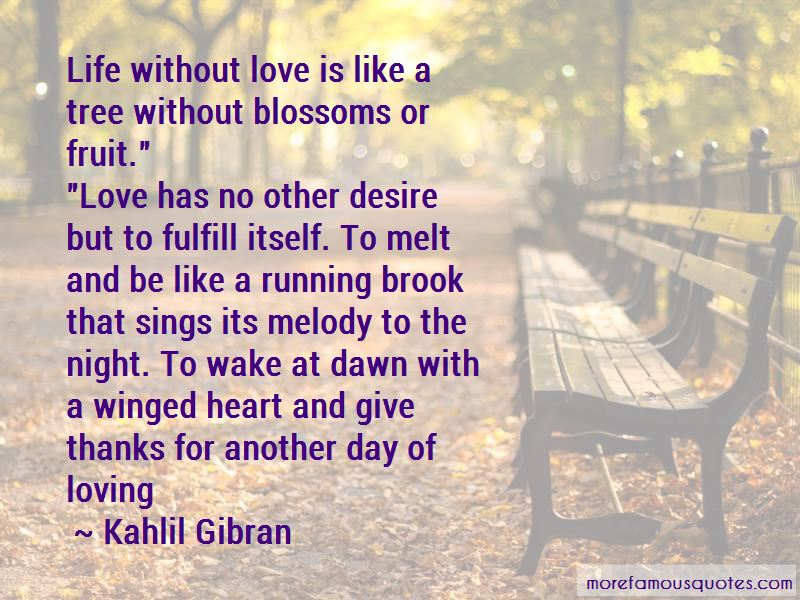 Love Is Like A Tree Quotes