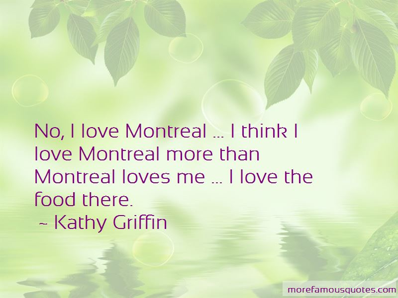 Love Montreal Quotes