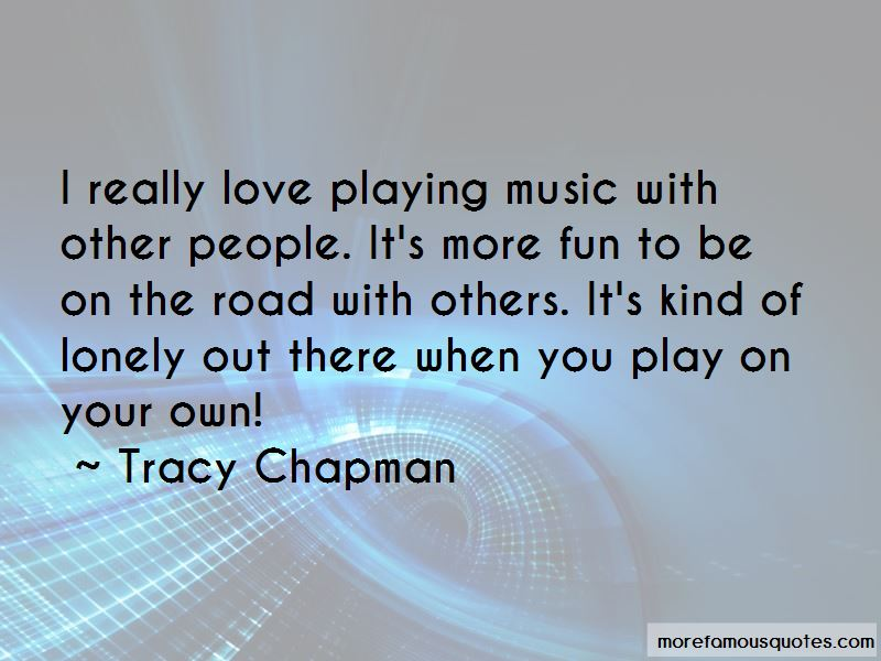 Love Playing Music Quotes Pictures 3