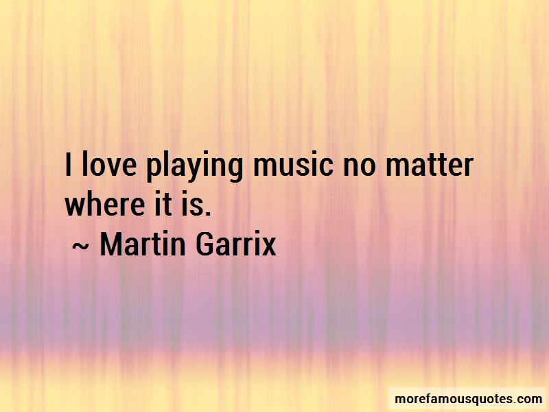 Love Playing Music Quotes Pictures 4
