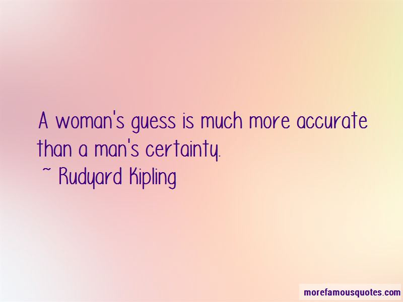 Man's Certainty Quotes