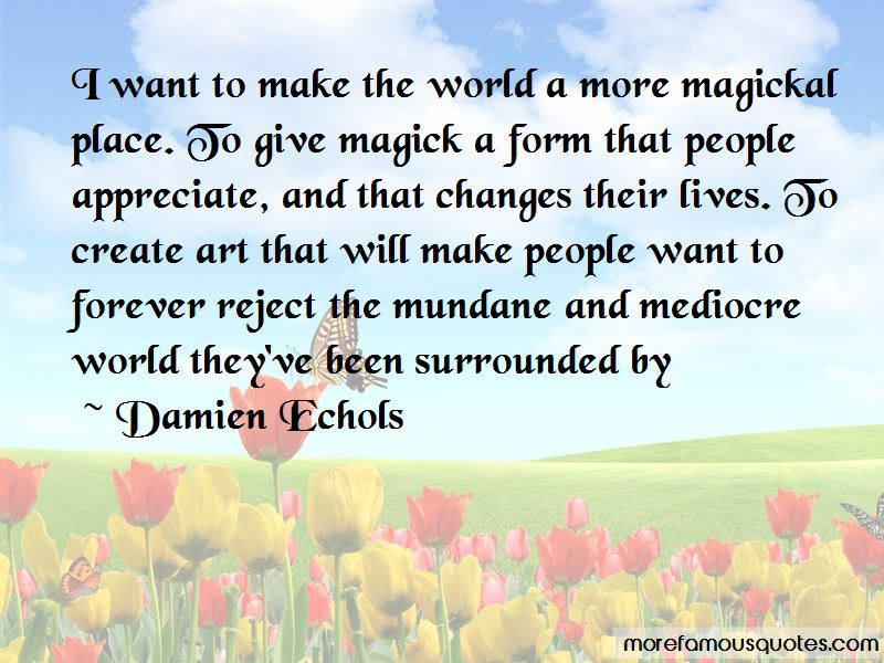 Mediocre World Quotes