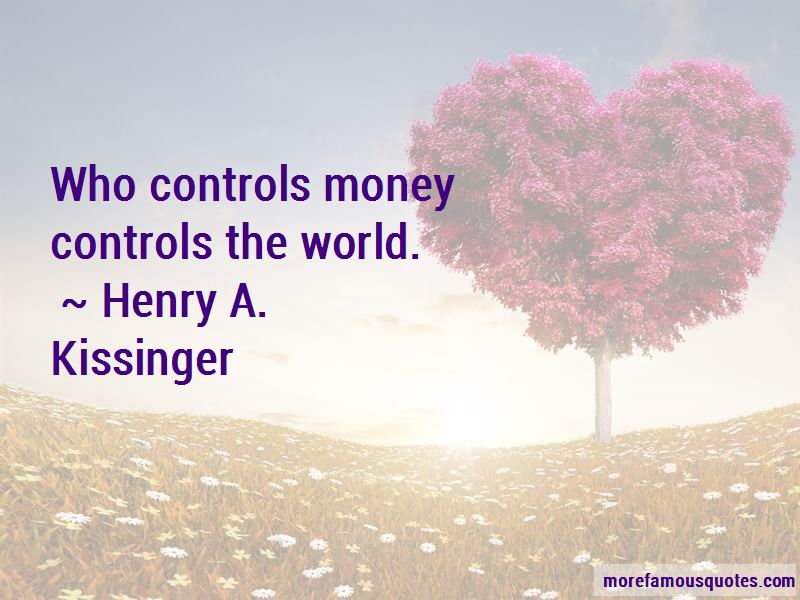 Money Controls The World Quotes