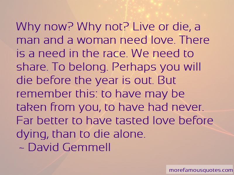 My Love You Will Never Die Quotes