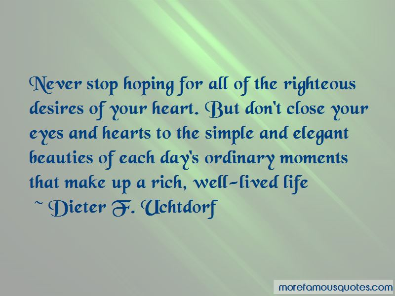 Never Close Your Heart Quotes