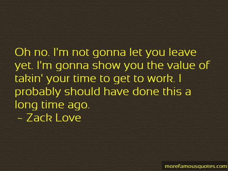 Not Gonna Let You Go Quotes Pictures 3