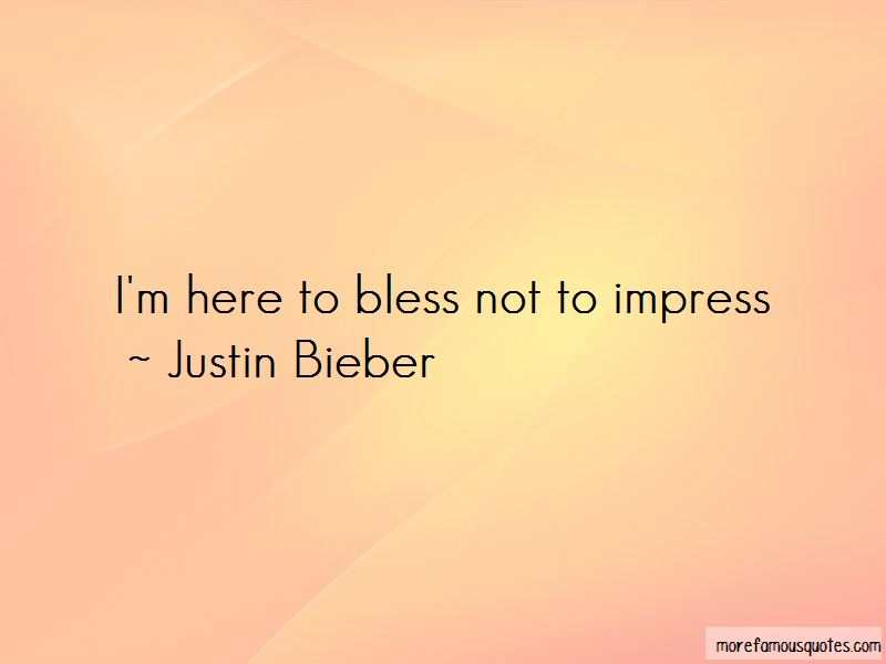 Not Here To Impress Quotes Pictures 3