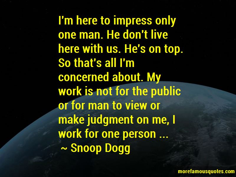 Not Here To Impress Quotes Pictures 4