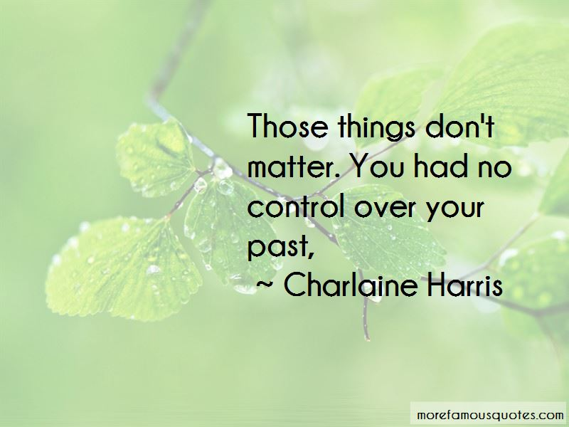 Over Your Past Quotes Pictures 2
