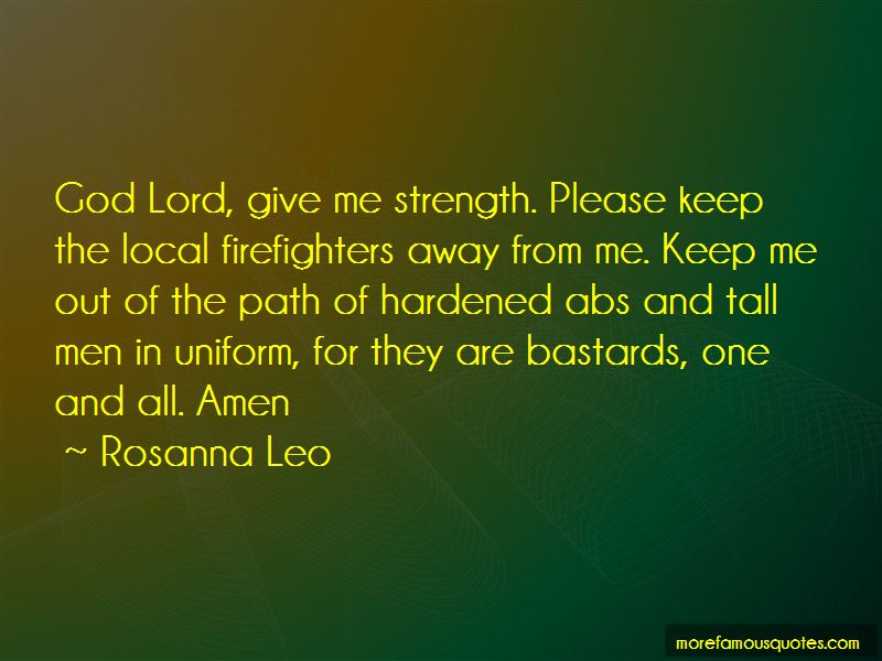 Please Lord Give Me The Strength Quotes Pictures 4