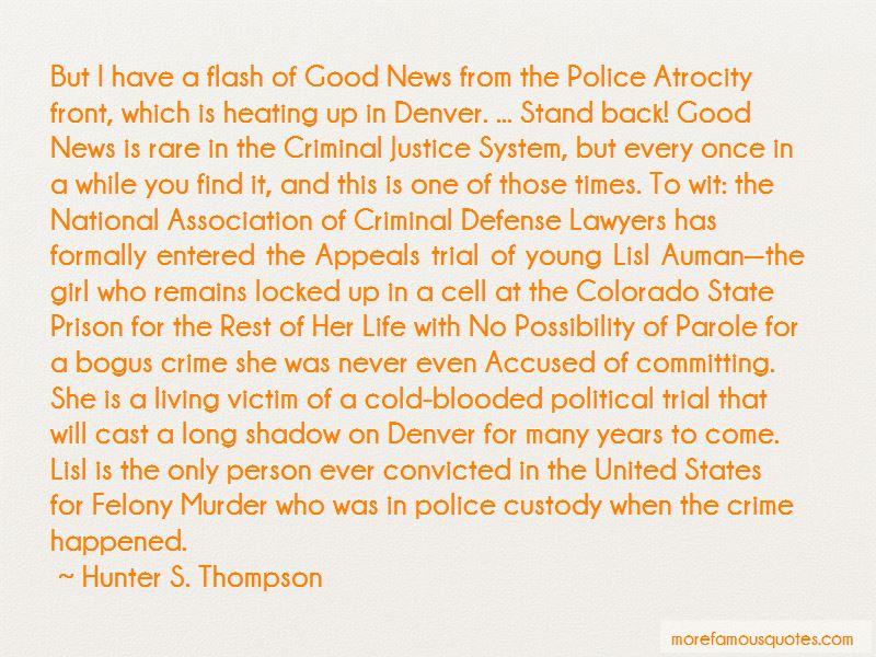 Police Custody Quotes