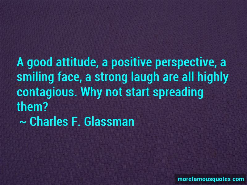 Positive Attitude Contagious Quotes