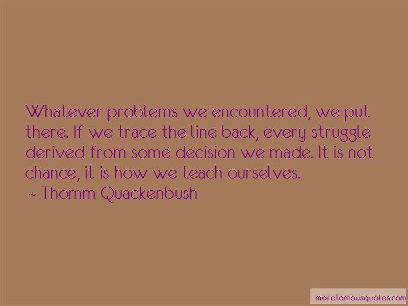 Problems Encountered Quotes Pictures 2