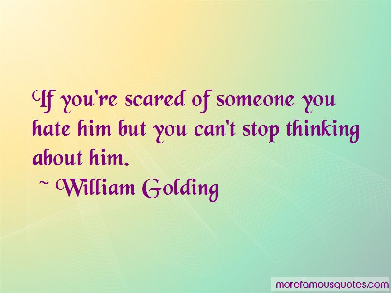 Scared Of Someone Quotes