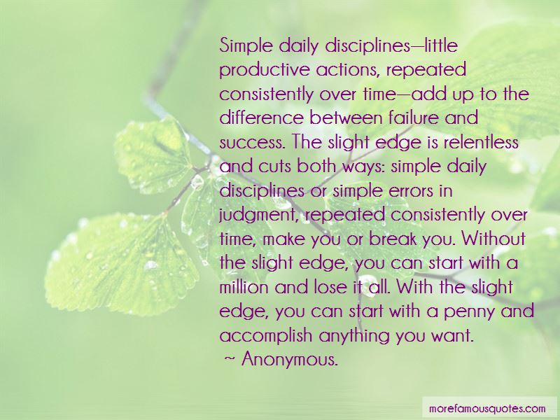 Slight Edge Quotes Pictures 2