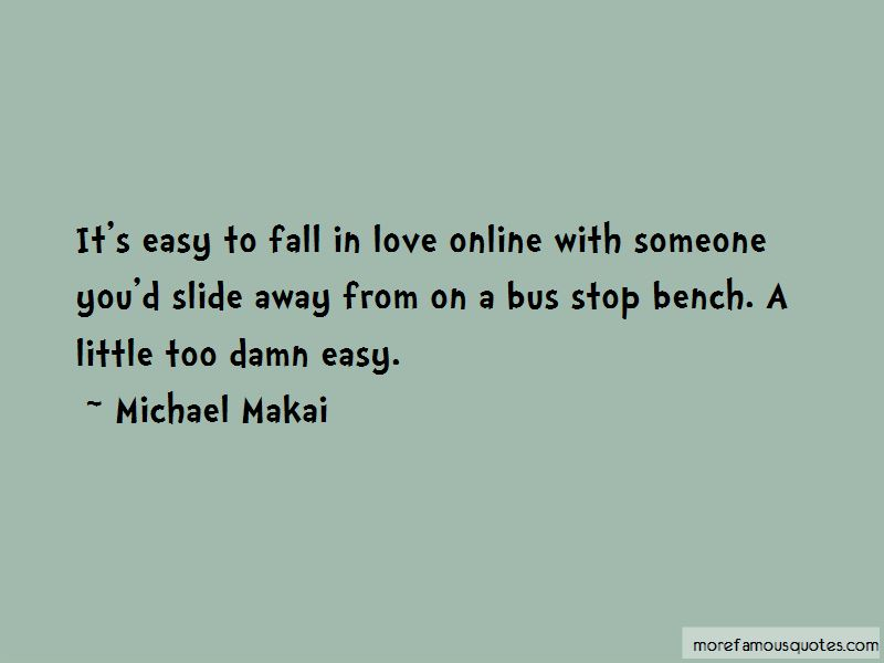 So Easy To Fall In Love Quotes Pictures 4