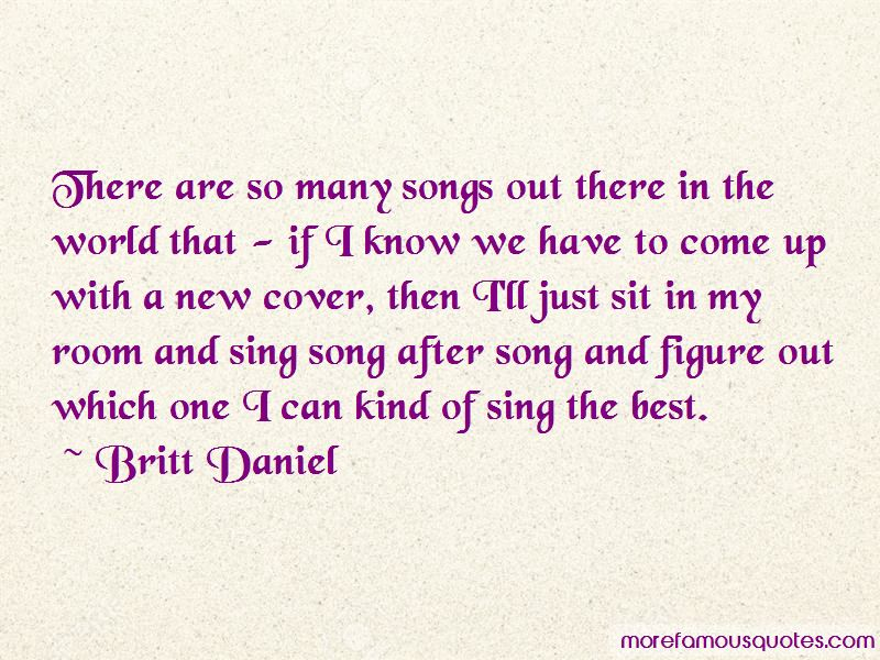 Songs For A New World Quotes Pictures 2