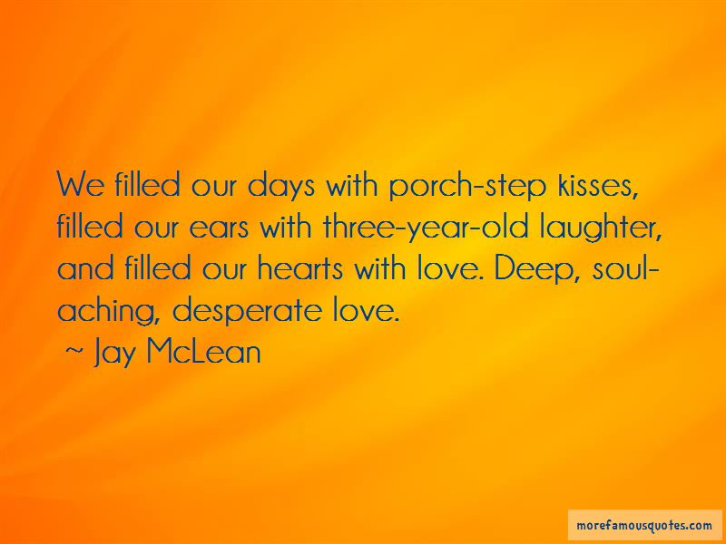 Soul Aching Quotes