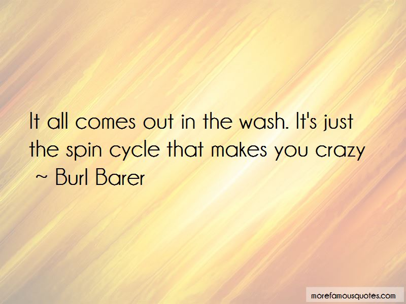 Spin Cycle Quotes