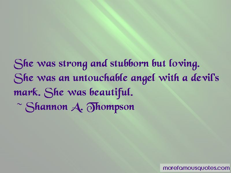 Stubborn And Strong Quotes