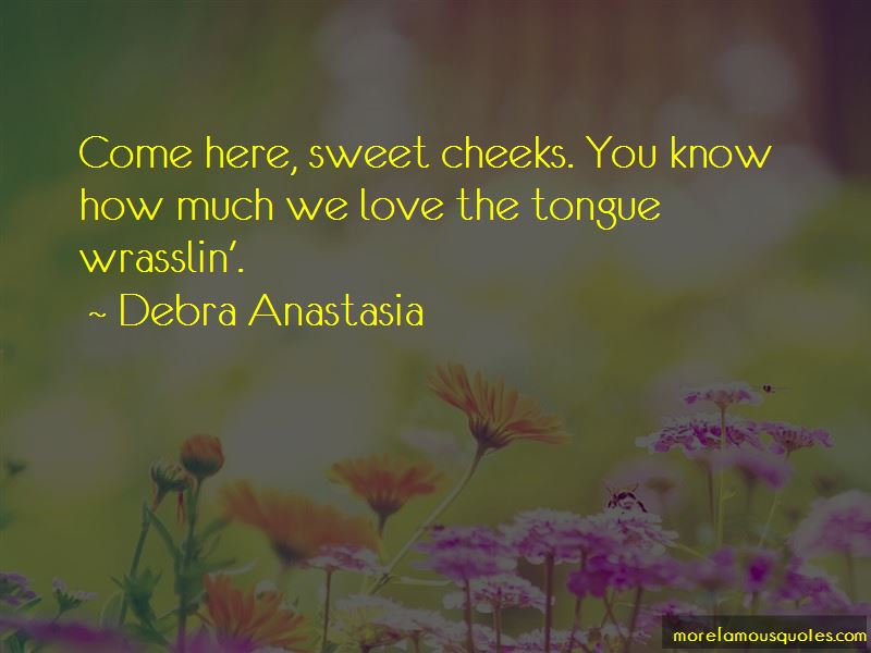 Sweet Cheeks Quotes Pictures 2