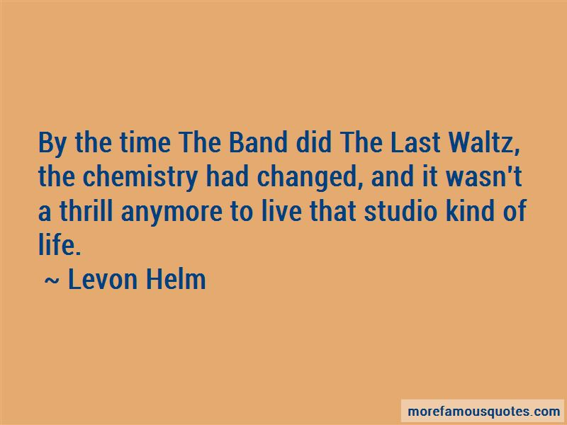 The Band Last Waltz Quotes