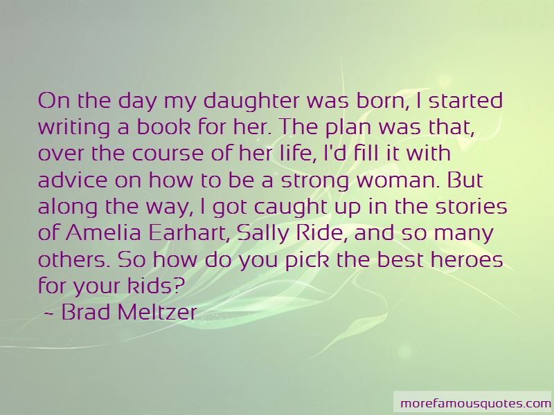 the day you were born daughter quotes top quotes about the day