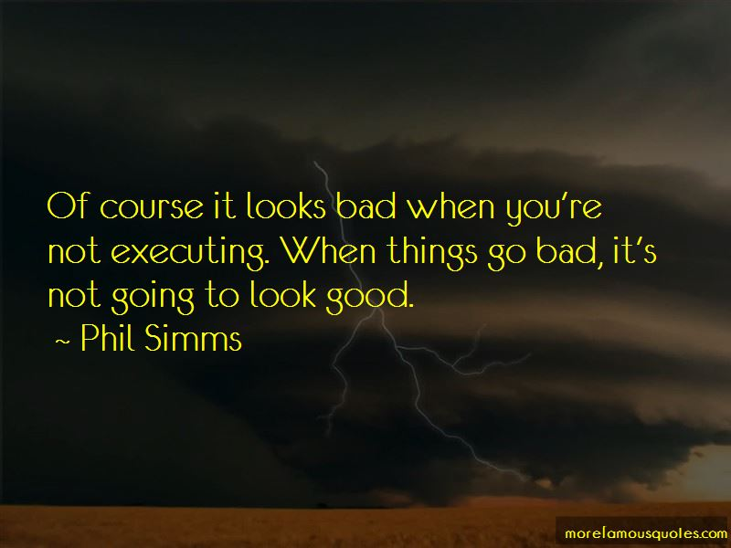 Things Go Bad Quotes Pictures 3