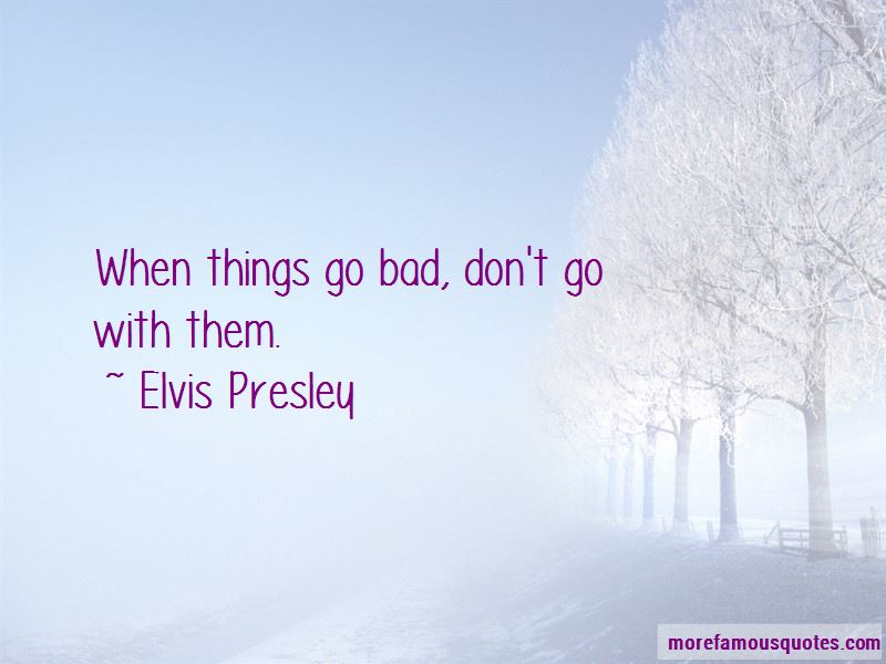 Things Go Bad Quotes