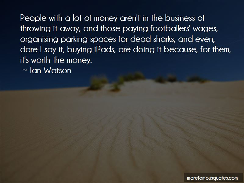 Throwing Away Money Quotes Pictures 4
