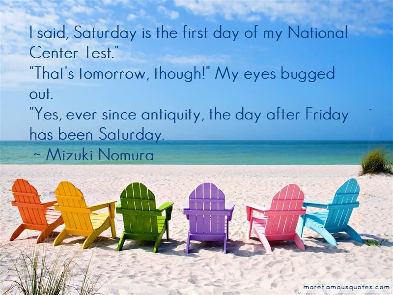Tomorrow Is Saturday Quotes Pictures 4