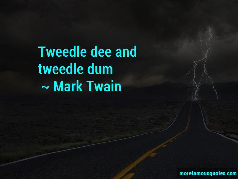 Tweedle Dee Quotes