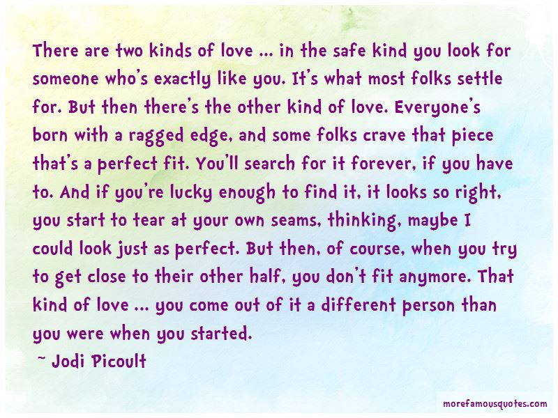 Two Kinds Of Love Quotes