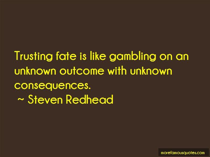 Unknown Outcome Quotes