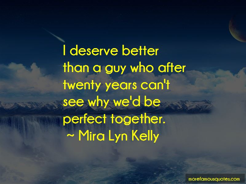 We Are Perfect Together Quotes Pictures 3