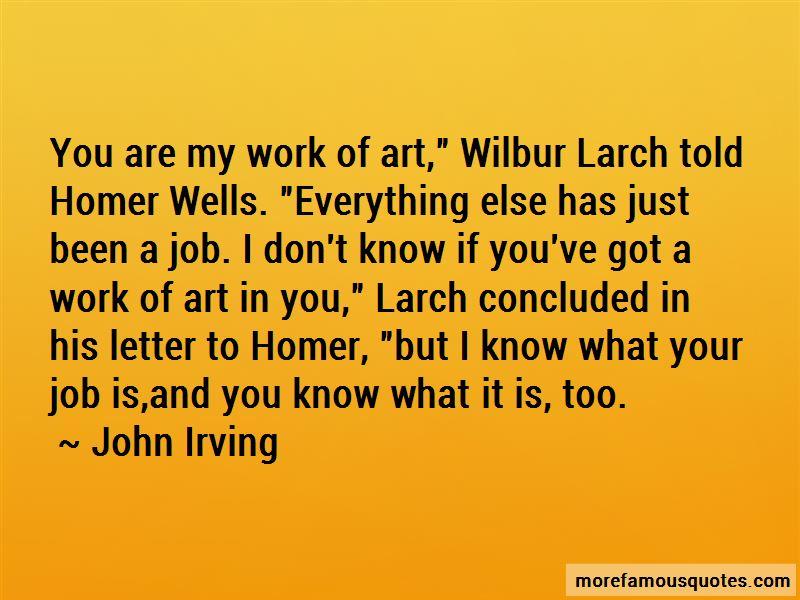 Wilbur Larch Quotes