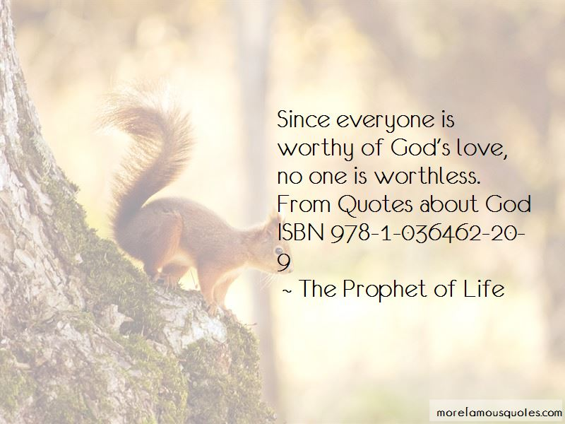 Worthy Of God's Love Quotes