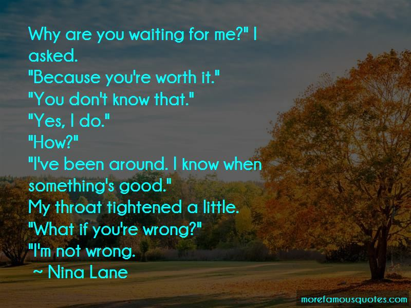 You're Worth It Quotes Pictures 4