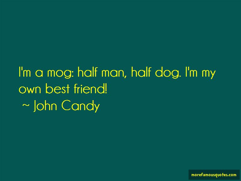 A Man Best Friend Is His Dog Quotes Pictures 2
