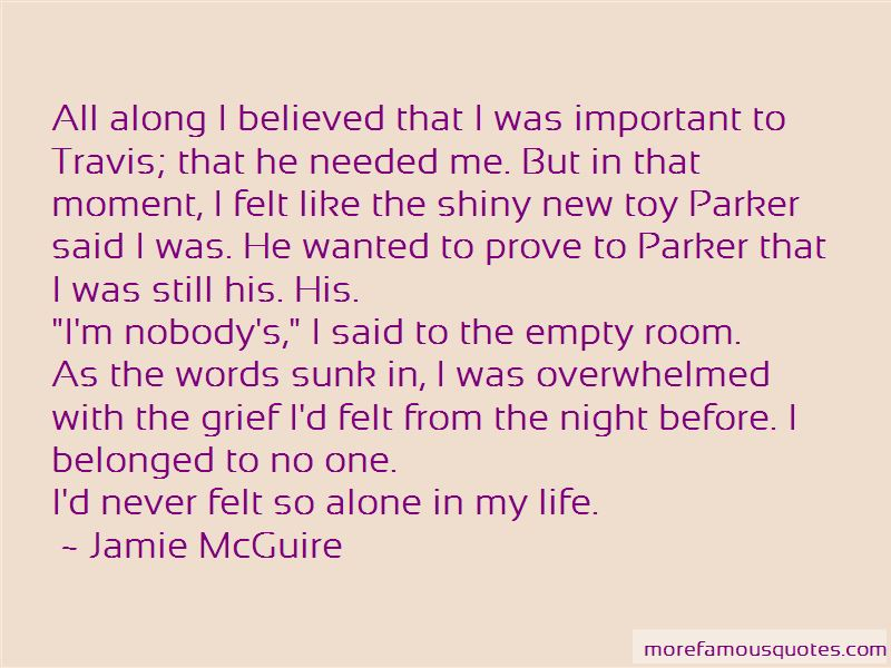 Alone In My Life Quotes
