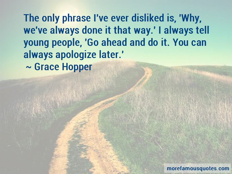 Always Done It That Way Quotes Pictures 4