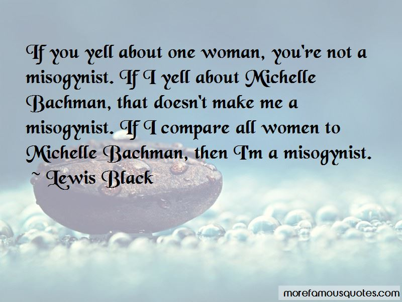 Bachman Quotes