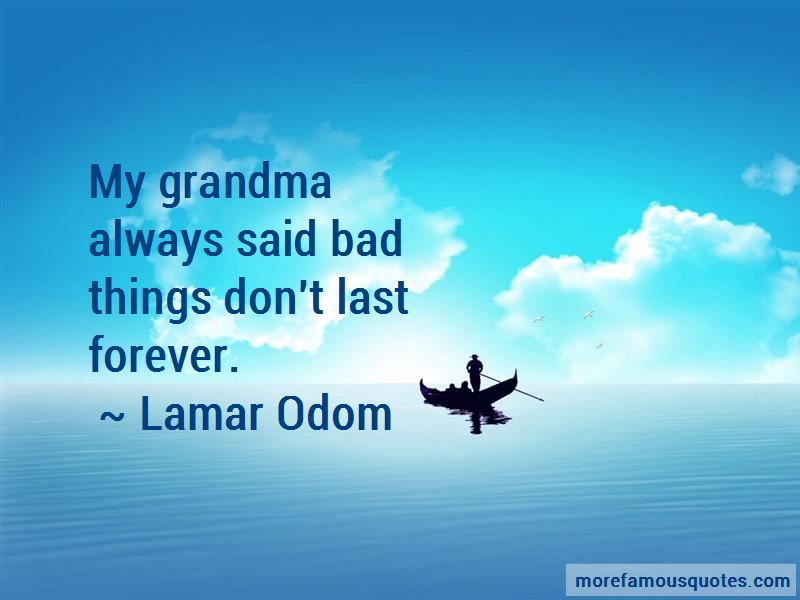 Bad Things Don't Last Forever Quotes