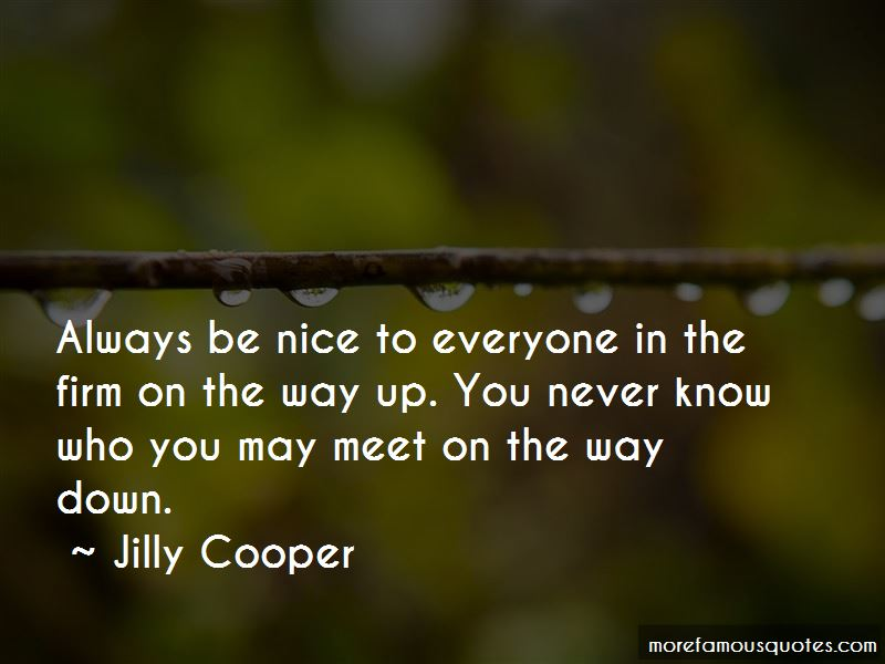 Be Nice To Everyone You Meet Quotes Pictures 2