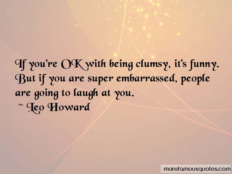 Being Clumsy Quotes