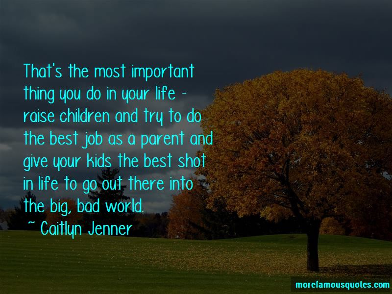Best Thing My Life Quotes: top 40 quotes about Best Thing My ...