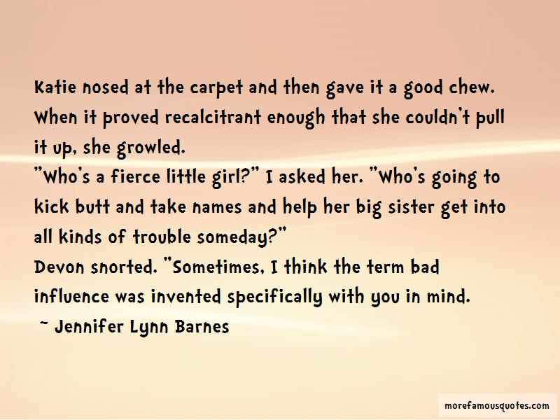 Big Little Sister Quotes: top 29 quotes about Big Little ...